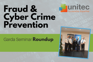 Unitec Team Members with the Garda Reps at the Fraud and Cyber Crime Prevention Seminar held in Clonmel, Co. TIpperary, in February 2020