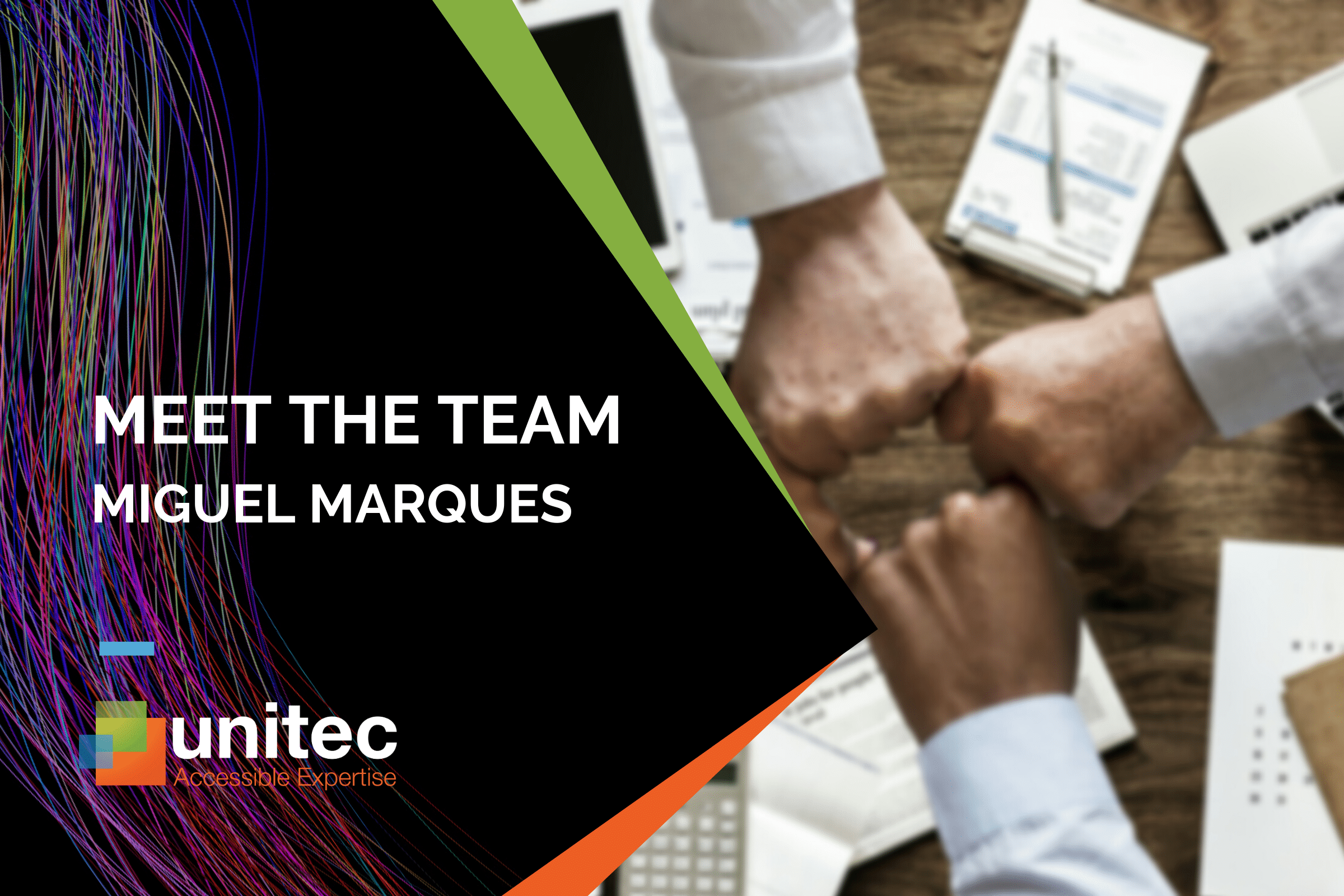 Meet Unitec's Miguel Marques, Sales Director