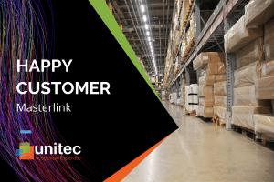 Unitec Happy Customer - Masterlink