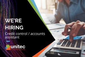 Unitec hiring for credit control - accounts assistant