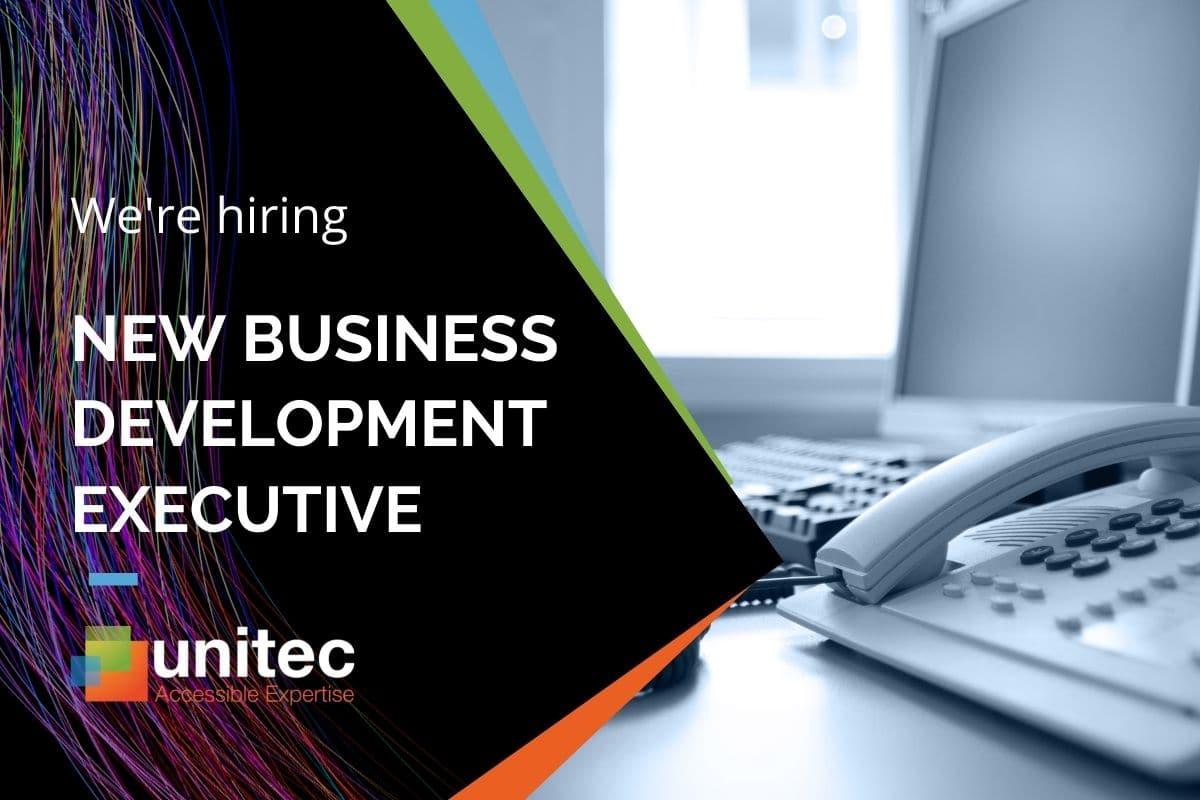 Unitec are hiring - new business development executive